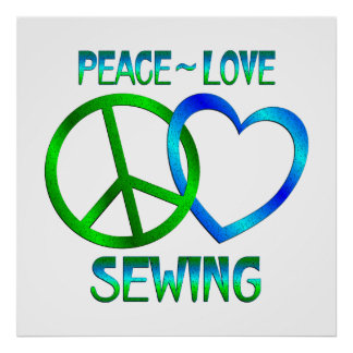 Peace Love SEWING Poster