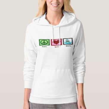 Valentines Themed Peace Love Sharks Hoodie