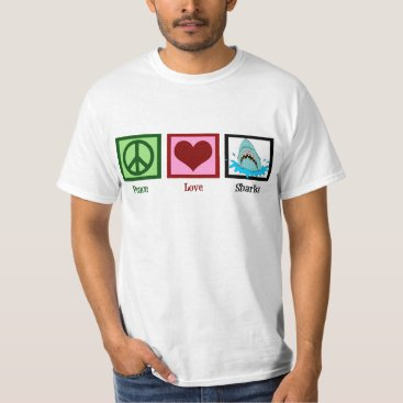Valentines Themed Peace Love Sharks T-Shirt