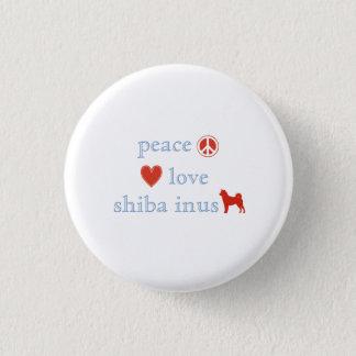 Peace Love Shiba Inus Button