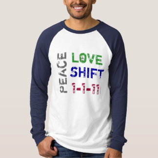 Peace Love SHIFT 1-1-11 Baseball Jersey T-Shirt