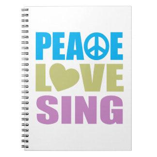 Peace Love Sing Spiral Notebook