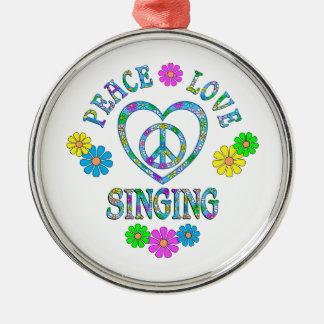 Peace Love Singing Metal Ornament
