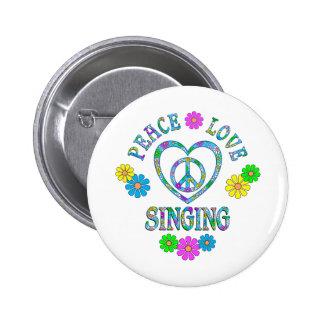 Peace Love Singing Pinback Button