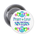 Peace Love Sisters Pinback Button