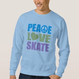 Peace Love Skate Sweatshirt