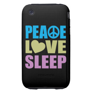 Peace Love Sleep iPhone 3 Tough Case