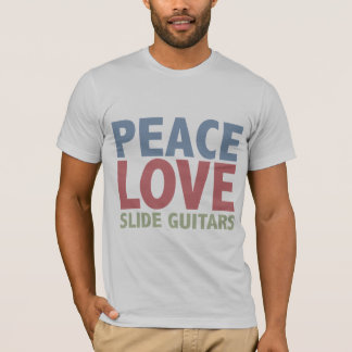 Peace Love Slide Guitars T-Shirt