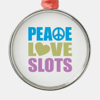 Peace Love Slots Metal Ornament