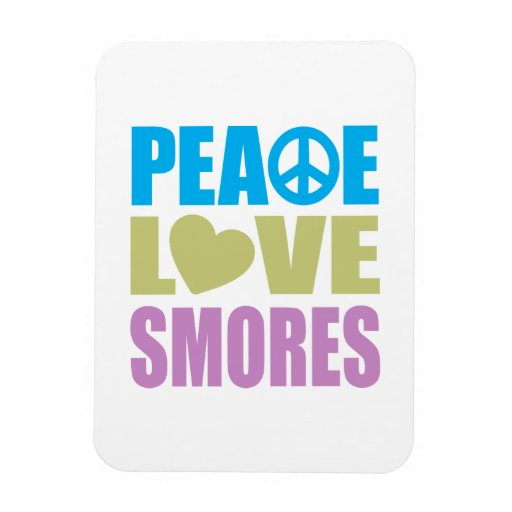 Peace Love Smores Magnet