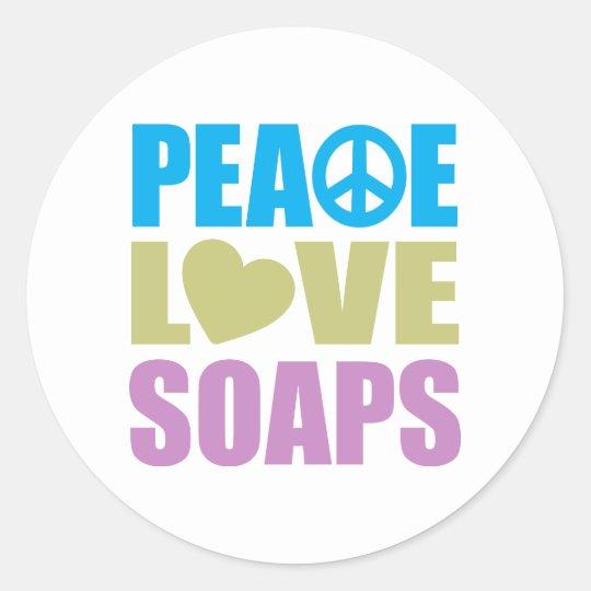 Peace Love Soaps Classic Round Sticker