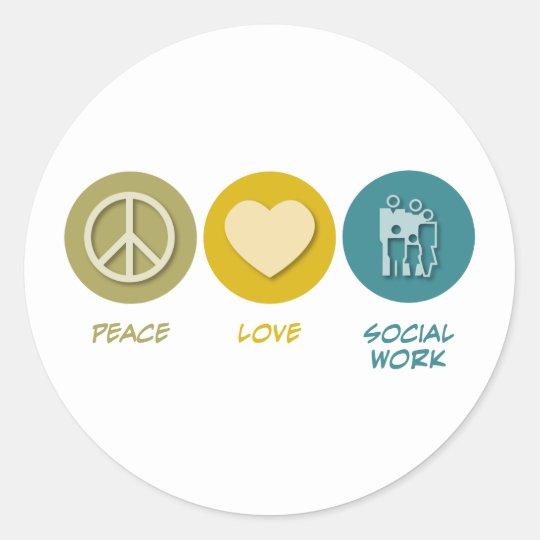 Peace Love Social Work Classic Round Sticker