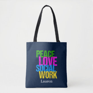 Peace Love Social Work Custom Tote Bag