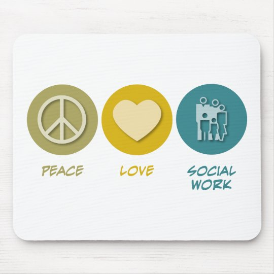 Peace Love Social Work Mouse Pad