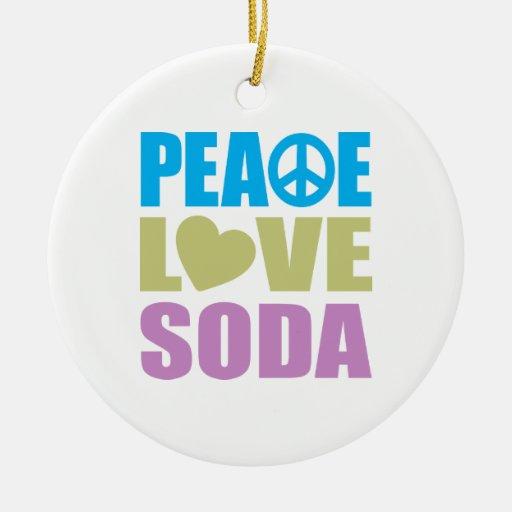 Peace Love Soda Ornament