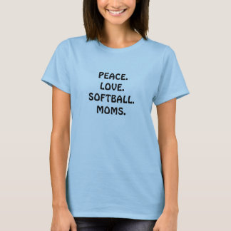PEACE LOVE SOFTBALL MOMS tee shirts Tshirts Mom