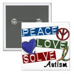 PEACE LOVE SOLVE 1 Autism T-Shirts Pins