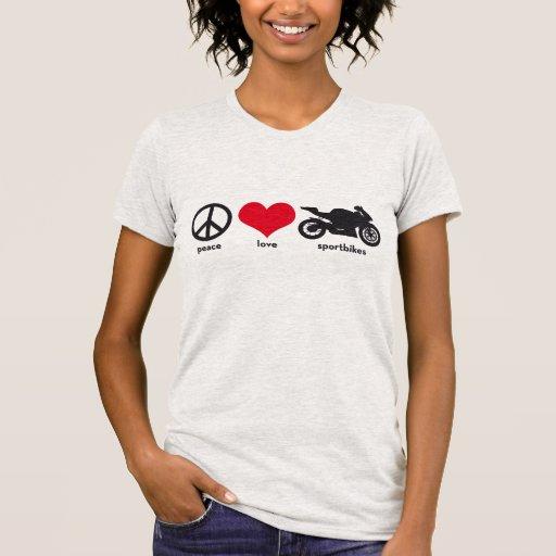 Peace • Love • Sportbikes T Shirts