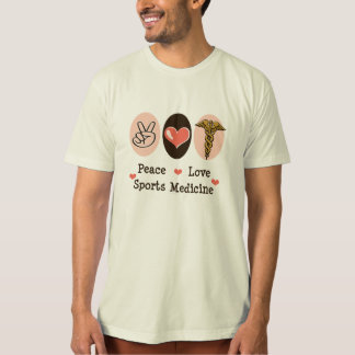 Peace Love Sports Medicine Organic Tee Shirt