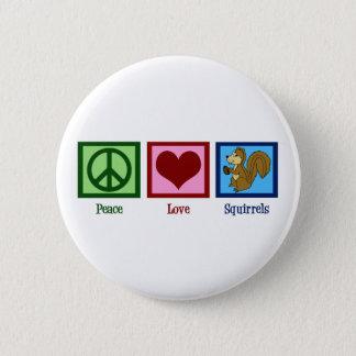 Peace Love Squirrels Pinback Button