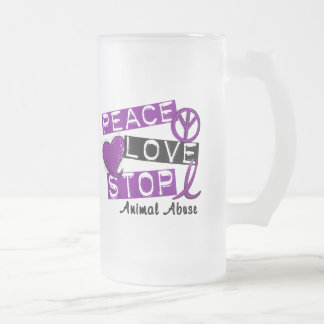 PEACE LOVE STOP Animal Abuse 16 Oz Frosted Glass Beer Mug
