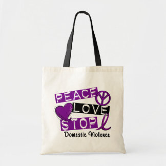 PEACE LOVE STOP Domestic Violence T-Shirts Canvas Bags