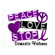 PEACE LOVE STOP Domestic Violence T-Shirts Postcard