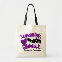 PEACE LOVE STOP Domestic Violence T-Shirts Tote Bag