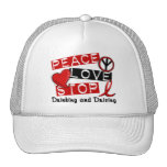 Peace Love Stop Drinking and Driving Trucker Hats