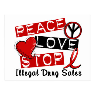 Peace Love Stop Illegal Drug Sales Postcard
