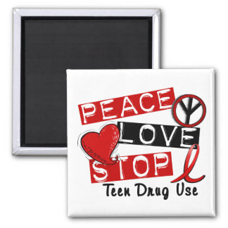 Peace Love Stop Teen Drug Use 2 Inch Square Magnet