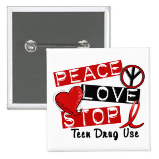 Peace Love Stop Teen Drug Use Pin