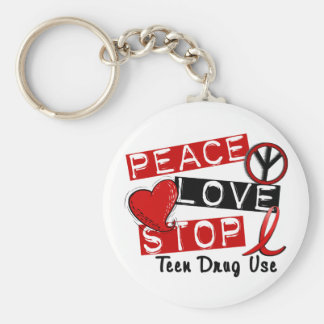Peace Love Stop Teen Drug Use Key Chains