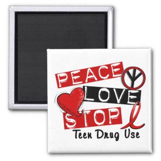 Peace Love Stop Teen Drug Use Fridge Magnets