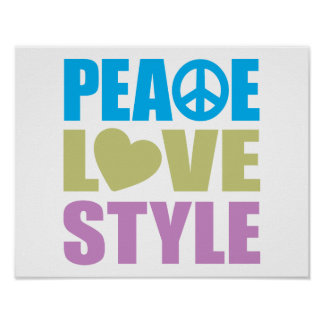Peace Love Style Poster