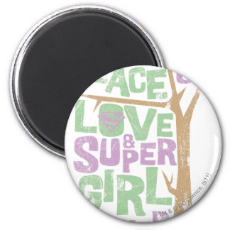 Peace Love & Supergirl Power Magnet