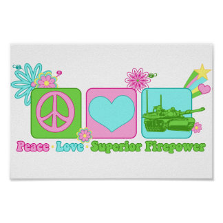 Peace Love Superior Firepower Poster