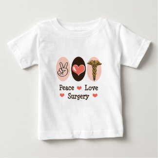 Peace Love Surgery Surgeon Baby T shirt