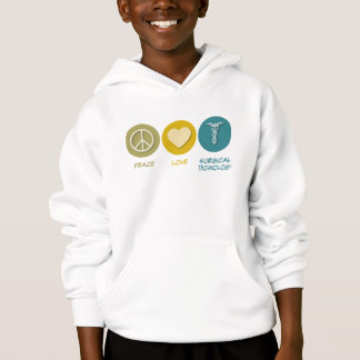 Peace Love Surgical Technology Hoodie
