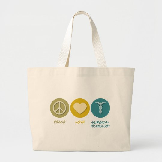 Peace Love Surgical Technology Large Tote Bag