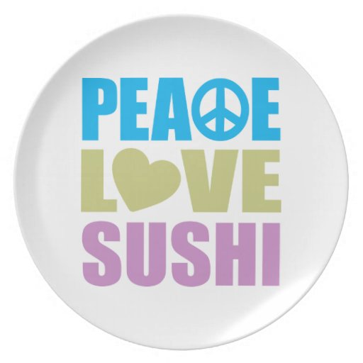 Peace Love Sushi Dinner Plates