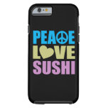 Peace Love Sushi iPhone 6 Case