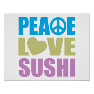 Peace Love Sushi Poster