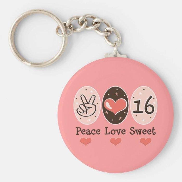 Peace Love Sweet Sixteen Key Chain