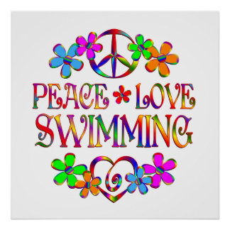 Peace Love Swimming Poster