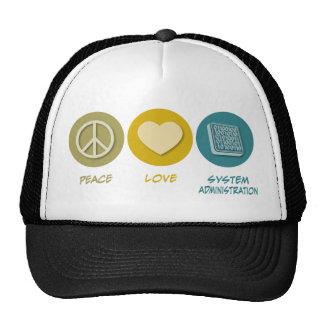 Peace Love System Administration Hat