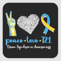 Peace Love T21 Down Syndrome Awareness Sped Square Sticker