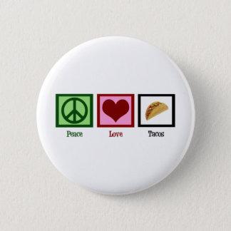 Peace Love Tacos Pinback Button