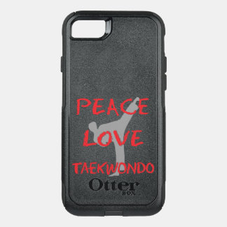 Peace Love Taekwondo OtterBox Commuter iPhone 7 Case