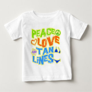 Peace Love Tan Lines Baby T-Shirt